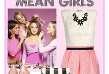 Mean girls / by Megan Louise Smith