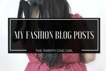 * FASHION BLOG POSTS * / Featuring all fashion posts by me