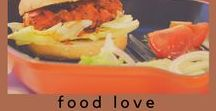 Food Love / Because my first love will always be food