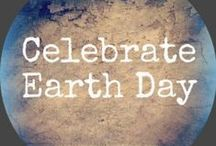 earthday / Here are some of the things I like to do to celebrate Earth Day!