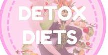 Detox Diets / Healthy diet tips, diet plans to lose weight for women, healthy food, etc.