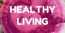 Healthy living / All things to related to living a healthy life. Health and fitness topics including clean eating, detox, living green, fitness, motivation, workouts, weight loss, etc.