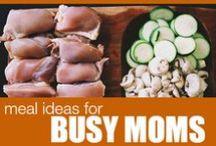Recipes for Busy Moms / Recipes for busy moms.