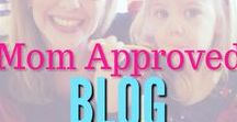Mom Approved Blog Posts / Pinned Posts from The Mom Approved Blog