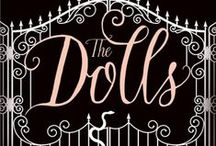 The Dolls / Sultry and seductive, The Dolls is a brand new novel for young adults from author Kiki Sullivan. www.thedollsbooks.co.uk #TheDolls