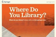 Where Do You Library? / Thanks to the evolving library, you can now get your best work done wherever you like. Where do you access the amazing resources your library has to offer? #wdyl / by Springer LibraryZone