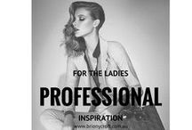 For The Ladies - Professional / An inspiration board to help define your professional identity. Pin the images that resonate with you.