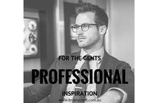 For The Gents - Professional / An inspiration board to help define your professional identity. Pin the images that resonate with you.