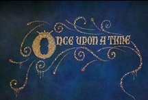 Once a upon a time... / Because you're never to old for Fairy-tales  / by Anya Chapman