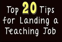 Becoming a Teacher / Teacher Resume Tips, How to Get Hired, Teacher Recruitment and Job Searching