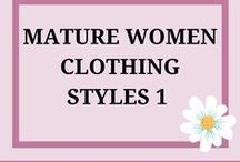 Mature woman 1 / For the Baby boomer or mature woman who wants inspiration on Clothing