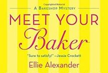 Cozy Mysteries / Cozy mystery books by author Ellie Alexander. MEET YOUR BAKER and A BATTER OF LIFE AND DEATH (St. Martin's Press), the first and second books in the Bakeshop Mystery Series, are available now.