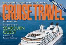 Cruise Travel Magazine / by Popular Cruising