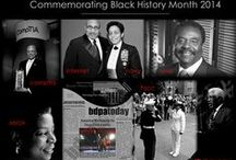 Black History Month / #BlackHistoryMonth  Powered by local #BDPA Chapters and #bdpatoday to commemorate #BlackHistory