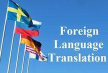 Foreign Language Translation / The Foreign Language Translation services provides premier language translation, interpretation and instruction to clients worldwide.