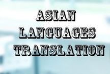 Asian Language Translation / Leading Asian Languages Translation  and Interpretation Services for people in need of values multilingual support.