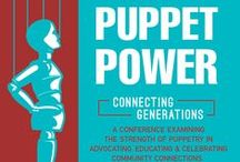 Puppet Power Conferences / Our Bi-Annual conference series that explores ways to share, create, learn and teach about innovative ways to use puppetry