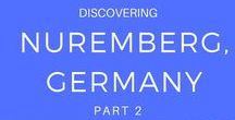 Discovering Nuremberg, Germany Part 2 / This historic city who is now thriving in south eastern Bavaria truly is worth visiting. Come see why!