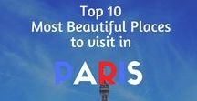 Top 10 Most Beautiful Places to Visit in Paris / Ah the City of Lights or La ville lumière!  The French capital has fascinated and continues to cast a spell on everyone, and rightfully so.  Come take a look at 10 of the must-see places. Bon voyage :)