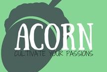 Acorn - Cultivate Your Passions / Discover. Simplify. Inspire. Cultivate your passion.