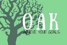 Oak - Achieve Your Goals / Grow. Take action. Achieve your goals.