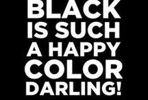 Black, Dark and Definitely Divine / by Gayle Mrabet