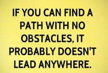 Paths / If you find a path with no obstacles, it probably doesn't lead anywhere / by Gayle Mrabet