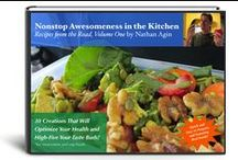 Cookbook: Nonstop Awesomeness in the Kitchen / 30 Creations That Will Optimize Your Health & High-Five Your Taste Buds! In this Cookbook and Nutritional Guide, discover:   *Exciting, new, and interesting recipes! *Food ideas that taste great *and* will leave you feeling fantastic! *Dishes that are *simple* to create and quick to prepare! *Ways to use more whole, natural foods!