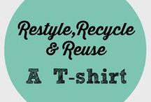 Restyle, Recycle and Reuse a T-Shirt
