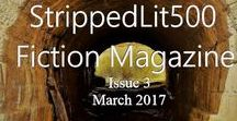 Strippedlit500.com - Short Fiction / Strippedlit500.com is a quarterly short fiction ezine that celebrates short stories and features new short fiction up to 500 words.    A quarterly PDF edition is available online and will be pinned on this board. For more information, to read the stories and to submit your own short fiction, please visit https://strippedlit500.com/