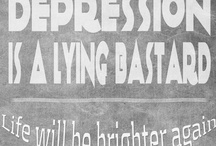 Depression Is a Lying Bastard / For all who are depressed and hanging on by a thread. Depression IS a lying bastard...don't believe what you think!!  I've been there and I know.  Having suicidal thoughts?  Talk to the good folks at this suicide prevention line-1-800-273-TALK (8255). They are available 24 hours a day, seven days a week. Your confidential call will be answered by a trained counselor. / by Judy C