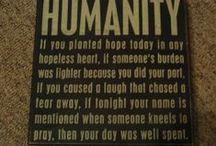 Humanity / by Samantha Rushton