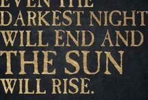 The Sun Will Rise / Keep calm and enjoy the sun.