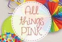 All things PINK! / Birthday Party Favors in Pink, 'coz all girls love things that are pretty & PINK!