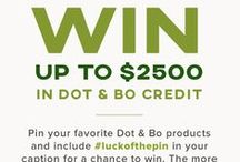 #LuckOfThePin Dot & Bo Contest! / In honor of St. Patrick's Day, we're giving away a total of $2,500 in Dot & Bo credit!   Here's How it Works: (1) Follow @DotandBo on Pinterest (2) Pin ANY of your favorite Dot & Bo items and include #LuckOfThePin in your caption. (3) The last entry will be accepted on 3/22/2016 at 11:59pm PST. At that time, we'll randomly select the lucky winners to receive a Dot & Bo shopping spree.  Don't forget to follow us on Instagram for an extra chance to win! instagram.com/dotandbo