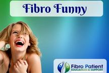 Fibro Funny / Always look at the bright side of life :-)