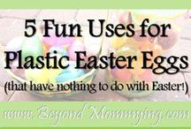 Use for Plastic Easter Eggs / Different ways to use plastic Easter Eggs / by Beyond Mommying