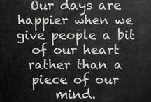 Inspiring words of wisdom / Quotes