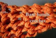 Crochet tutorials / A collection of my crochet video tutorials covering the basics of crochet and some experimental and innovative crochet technique like bare hands crochet. Enjoy!