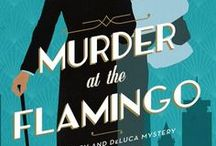 Murder at the Flamingo / New series releasing with Harper Collins/Thomas Nelson in Summer 2018
