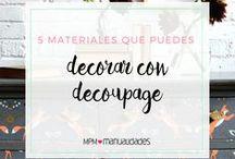 Manualidades   Decoupage / Manualidades hechas con la técnica del decoupage