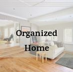 Organized Home / Inspiration and ideas to be more organized