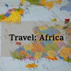 Travel · Africa / Discover new places, tips, tricks and where to plan your next trip around Africa!