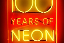 for the love of Neon / by Teri McCamish