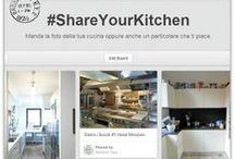 #ShareYourKitchen / Manda la foto della tua cucina oppure anche un particolare che ti piace.
