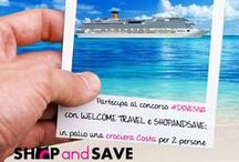 Concorso Welcome Travel  / Let's win a wonderful cruise with Welcome Travel and Costa Crociere!