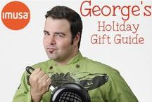 GEORGE'S HOLIDAY GIFT GUIDE / by IMUSA USA
