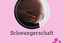Schwangerschaft / Inspiration und Informationen für Schwangere