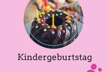 Kindergeburtstag / Ideen für den Kindergeburtstag