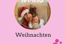 Weihnachten / Ideen und Inspiration rund um Weihnachten mit Kindern